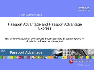 Passport Advantage and Passport Advantage Express