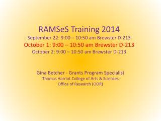 Gina Betcher - Grants Program Specialist Thomas  Harriot  College of Arts & Sciences