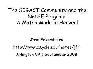The SIGACT Community and the NetSE Program: A Match Made in Heaven!