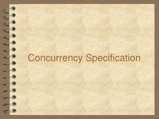 Concurrency Specification