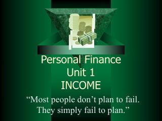 Personal Finance Unit 1 INCOME