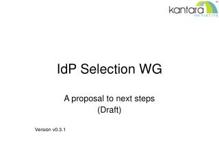 IdP Selection WG