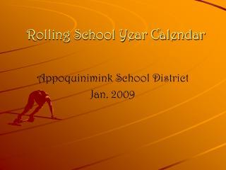 Rolling School Year Calendar