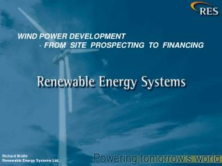 Richard Bridle Renewable Energy Systems Ltd.