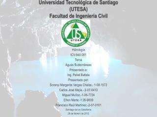 Universidad Tecnol�gica de Santiago (UTESA)  Facultad de Ingenier�a Civil