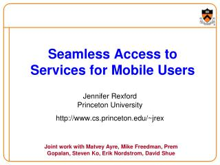 Seamless Access to Services for Mobile Users