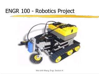 ENGR 100 - Robotics Project