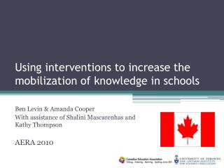 Using interventions to increase the  mobilization of knowledge in schools