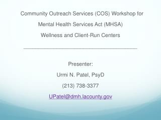 Community Outreach Services (COS) Workshop for  Mental Health Services Act (MHSA)