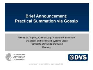 Brief Announcement: Practical Summation via Gossip