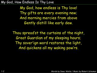 My God, How Endless Is Thy Love
