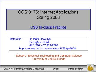CGS 3175: Internet Applications Spring 2008 CSS In-class Practice