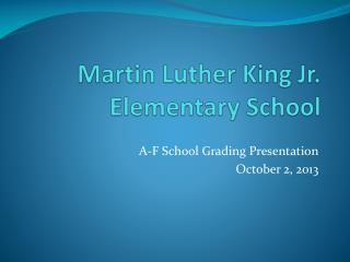 Martin Luther King Jr. Elementary School