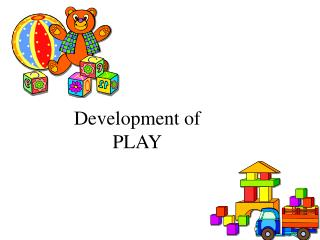 Development of PLAY