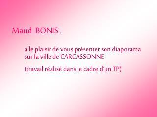 Maud  BONIS  ,