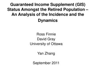 Ross Finnie David Gray University of Ottawa  Yan Zhang September 2011