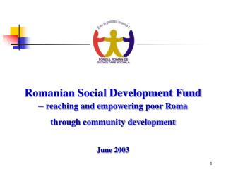 Romanian Social Development Fund  –  reaching and empowering poor Roma