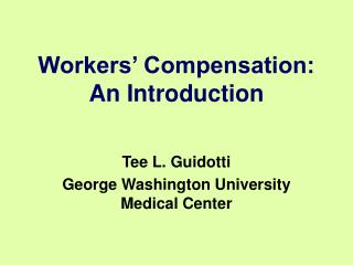 Workers  Compensation:  An Introduction