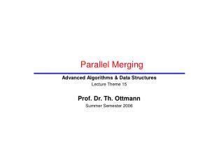 Parallel Merging