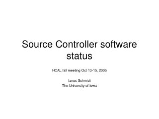 Source Controller software status