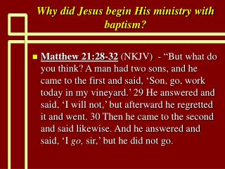 Why did Jesus begin His ministry with baptism