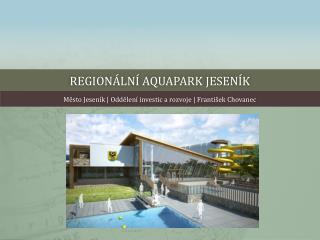 Regionální  aquapark jeseník