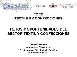 RETOS Y OPORTUNIDADES DEL SECTOR TEXTIL Y CONFECCIONES