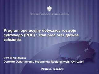 Program operacyjny dotycz?cy rozwoju cyfrowego (POC) : stan prac oraz g?�wne za?o?enia