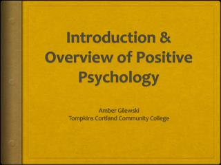 Introduction & Overview of Positive Psychology