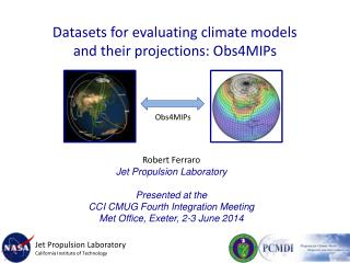 Datasets for evaluating climate models and their projections: Obs4MIPs