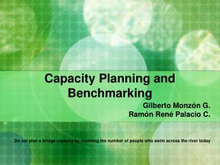 Capacity Planning and Benchmarking
