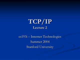 TCP/IP Lecture 2