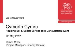 Cymorth Cymru Housing Bill & Social Service Bill: Consultation event