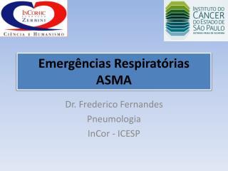 Emergências Respiratórias ASMA