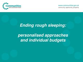 Ending rough sleeping:  personalised approaches and individual budgets