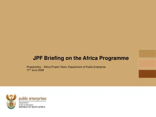 JPF Briefing on the Africa Programme