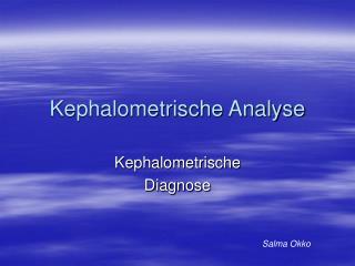 Kephalometrische Analyse