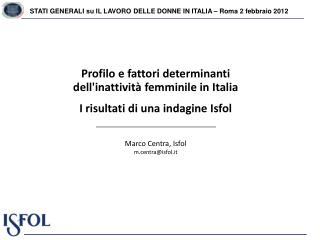STATI GENERALI su IL LAVORO DELLE DONNE IN ITALIA � Roma 2 febbraio 2012