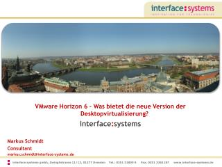 VMware  Horizon  6 – Was bietet die neue Version der  Desktopvirtualisierung ? interface : systems