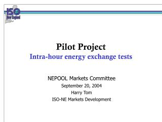 Pilot Project Intra-hour energy exchange tests
