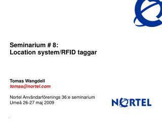 Seminarium # 8: Location system/RFID taggar