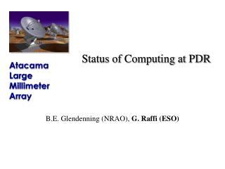 Status of Computing at PDR