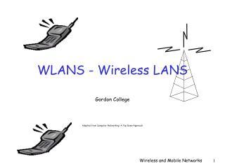 WLANS - Wireless LANS
