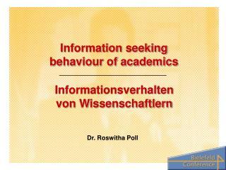 Information seeking behaviour of academics