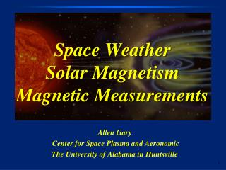 Space Weather Solar Magnetism Magnetic Measurements