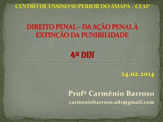 24.02.2014 Profº Carmênio  Barroso carmeniobarroso.adv@gmail