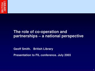 The role of co-operation and partnerships � a national perspective