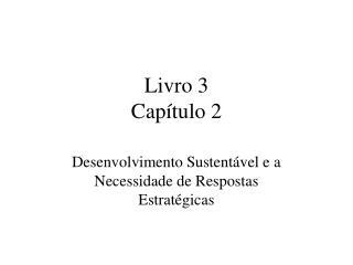 Livro 3 Cap�tulo 2