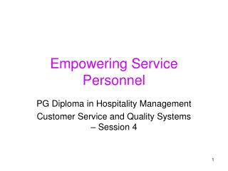Empowering Service Personnel
