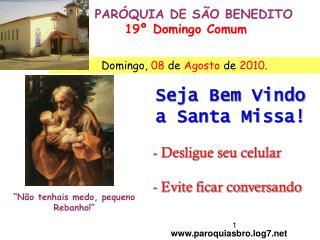 PARÓQUIA DE SÃO BENEDITO 19º Domingo Comum
